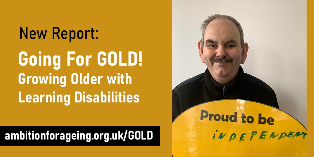 Going for GOLD! Growing Older with Learning Disabilities